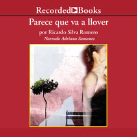 Parece Que Va a Llover - Ricardo Silva Romero