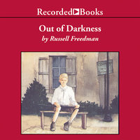 Out of Darkness - Russell Freedman