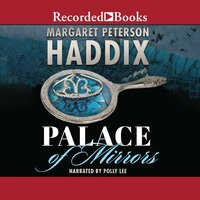 Palace of Mirrors - Margaret Peterson Haddix