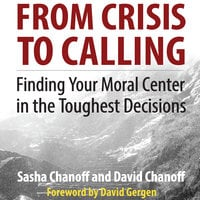 From Crisis to Calling - Sasha Chanoff,David Chanoff