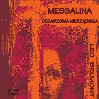 Messalina cesarzowa nierządnica - Leo Belmont