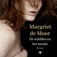 De schilder en het meisje - Margriet de Moor