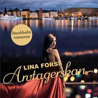 Arvtagerskan - Lina Forss