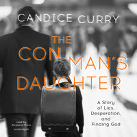 The Con Man's Daughter - Candice Curry