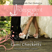 The Independent One - Cami Checketts