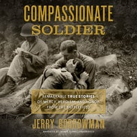 Compassionate Soldier - Jerry Borrowman