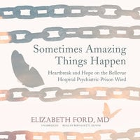 Sometimes Amazing Things Happen - Elizabeth Ford