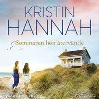 Sommaren hon återvände - Kristin Hannah