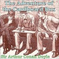 Sherlock Holmes - The Adventure of the Cardboard Box