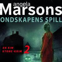 Ondskapens spill - Angela Marsons
