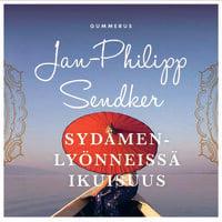Sydämenlyönneissä ikuisuus - Jan-Philipp Sendker