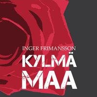 Kylmä maa - Inger Frimansson