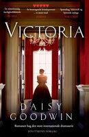 Victoria - Daisy Goodwin