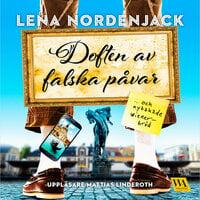 Doften av falska påvar och nybakade wienerbröd - Lena Nordenjack