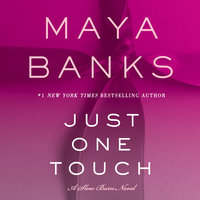 Just One Touch - Maya Banks