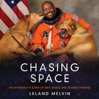Chasing Space - Leland Melvin