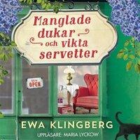 Manglade dukar och vikta servetter - Ewa Klingberg