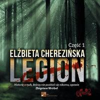 Legion. Tom 1 - Elżbieta Cherezińska