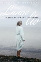 Lange liv - Bente Martinsen