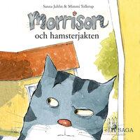 Morrison och hamsterjakten - Sanna Juhlin