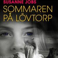 Sommaren på Lövtorp - Susanne Jobs