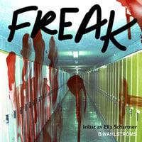 Del 5 – Freak - Karina Berg Johansson