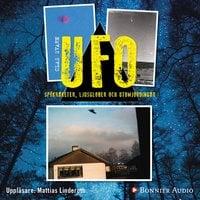 UFO - spökraketer, ljusglober och utomjordingar - Clas Svahn