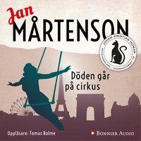 Döden går på cirkus - Jan Mårtenson