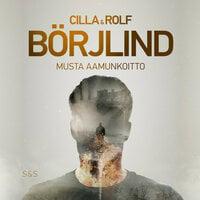 Musta aamunkoitto - Rolf Börjlind,Cilla Börjlind