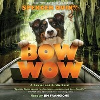 Bow wow - Spencer Quinn