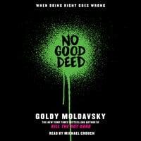 No good deed - Goldy Moldavsky