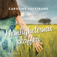 Hemligheternas skafferi - Caroline Säfstrand