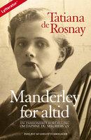 Manderley for altid - Tatiana de Rosnay