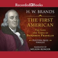 The First American - H.W. Brands