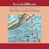 Freddy the Pilot - Walter R. Brooks