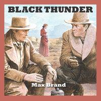 Black Thunder - Max Brand