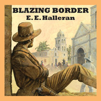 Blazing Border - E.E. Halleran