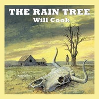 The Rain Tree - Will Cook