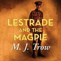 Lestrade and the Magpie - M.J. Trow