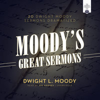 Moody's Great Sermons - Dwight L. Moody