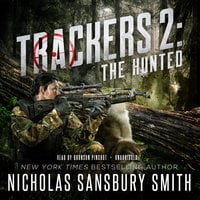 Trackers 2: The Hunted - Nicholas Sansbury Smith
