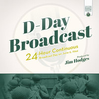 D-Day Broadcast - Jim Hodges