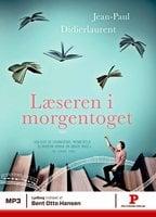Læseren i morgentoget - Jean-Paul Didierlaurent
