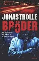 Bröder - Jonas Trolle