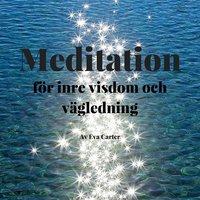 Inre visdom meditation - Eva Carter