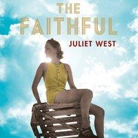 The Faithful - Juliet West