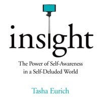 Insight - Tasha Eurich