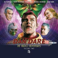 Dan Dare - The Audio Adventures - Volume 2 - Simon Guerrier