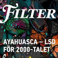 Ayahuasca - LSD för 2000-talet