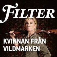 Kvinnan från vildmarken - Filter,Erik Eje Almqvist